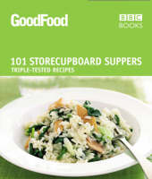 Good Food: 101 Store-cupboard ...