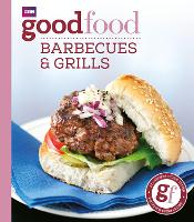 Good Food: Barbecues and Grills:...