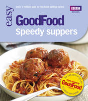 Good Food: Speedy Suppers:...