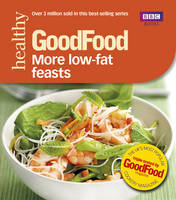 Good Food: More Low-fat Feasts:...