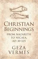 Christian Beginnings: From Nazareth ...