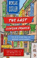 The Last Lingua Franca: The Rise and...