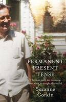 Permanent Present Tense: The Man with...