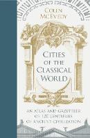 Cities of the Classical World: An...