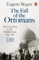 The Fall Of The Ottomans: The Great...