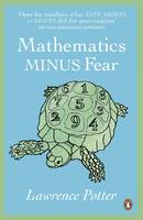 Mathematics Minus Fear