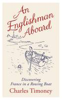 An Englishman Aboard: Discovering...