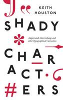 Shady Characters: Ampersands,...