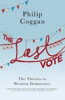 The Last Vote: The Threats to Western...