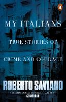 My Italians: True Stories of Crime ...