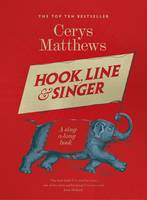 Hook, Line and Singer: 125 Songs to...