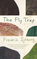 The Fly Trap: A Book About Summer,...