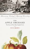 The Apple Orchard: The Story of Our...