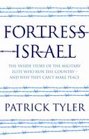 Fortress Israel: The Inside Story of...