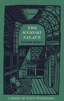 The Memory Palace: A Book of Lost...