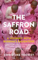 The Saffron Road: A Journey with...