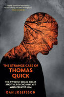 The Strange Case of Thomas Quick: The...