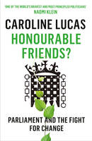 Honourable Friends?: Parliament and...
