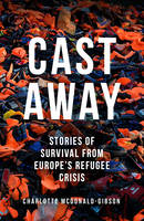 Cast Away: Stories of Survival from...