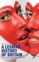 A Lesbian History of Britain: Love ...