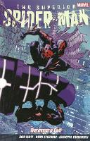 Superior Spider-Man: Vol. 4: ...
