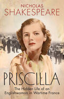 Priscilla: The Hidden Life of an...