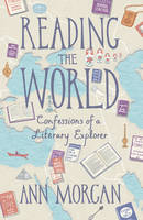 Reading the World: Confessions of a...