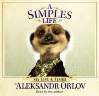 A Simples Life: The Life and Times of...
