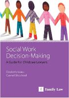 Social Work Decision Making: A Guide...