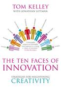 The Ten Faces of Innovation:...