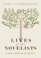 Lives of the Novelists: A History of...