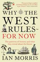 Why the West Rules for Now: The...