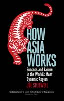 How Asia Works: Success and Failure ...
