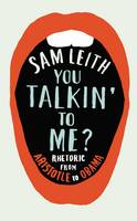 You Talkin' To Me?: The Art of...
