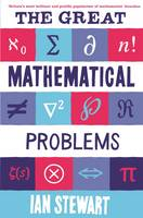 The Great Mathematical Problems:...