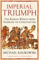 Imperial Triumph: The Roman World ...