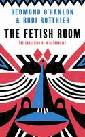 The Fetish Room: The Education of a...