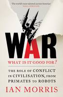 War: What is it good for?: The role ...
