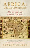 Africa: Crude Continent: The Struggle...