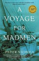 A Voyage for Madmen: Nine Men Set Out...
