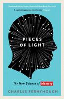 Pieces of Light: The new science of...