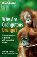 Why are Orangutans Orange?: Science...