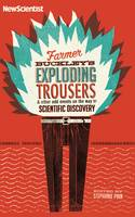 Farmer Buckley's Exploding Trousers:...