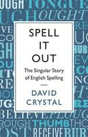 Spell it Out: The Story of English...