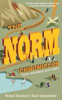 The Norm Chronicles: Stories and...