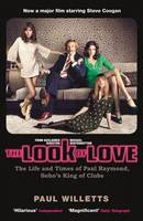 The Look Of Love: Paul Raymond - the...