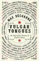 Vulgar Tongues: An Alternative ...