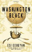 Washington Black: Longlisted for the...