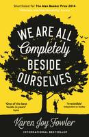 We Are All Completely Beside...