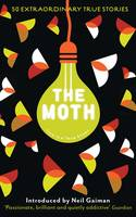 The Moth: This Is a True Story